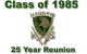 Class of '85 25 Year Reunion - Class of 1985