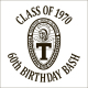 Class of '70 Class of '70 60th Birthday Bash