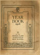 View Wakefield Memorial High School 1908 Yearbook
